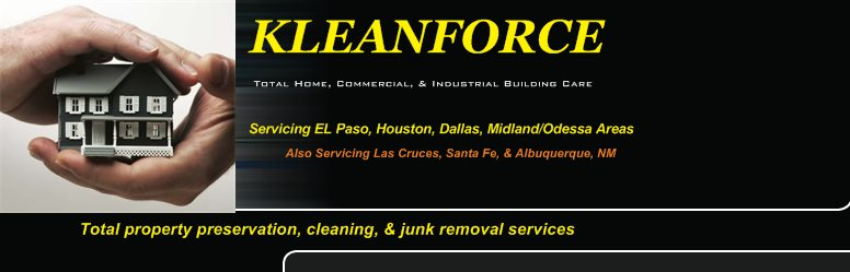 KLEANFORCE - Total property preservation, cleaning, & junk removal services